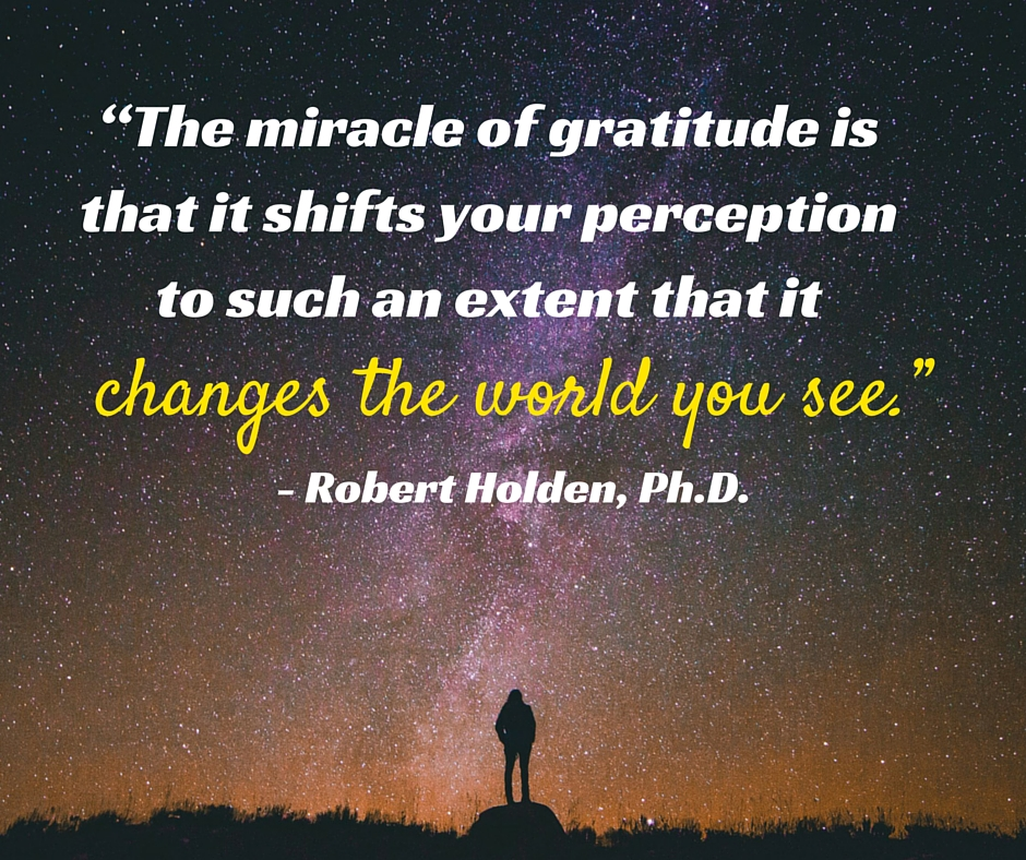 Gratitude changes your perspective